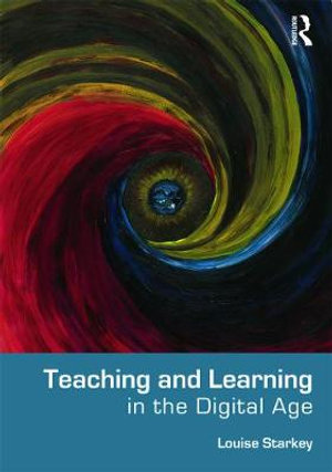Cover of Teaching and Learning in the Digital Age