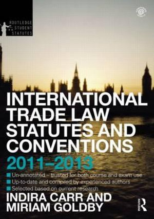 Cover of International Trade Law Statutes and Conventions 2011-2013