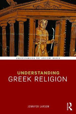 Cover of Understanding Greek Religion