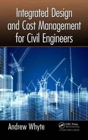 Cover of Integrated Design and Cost Management for Civil Engineers