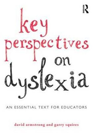 Cover of Key Perspectives on Dyslexia