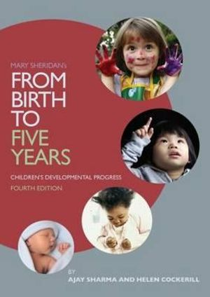 Cover of Mary Sheridan's from Birth to Five Years: Children's Developmental Progress