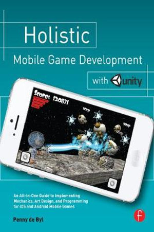 Cover of Holistic Mobile Game Development with Unity