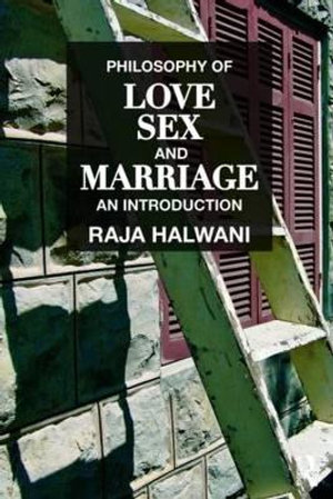 Cover of Philosophy of Love, Sex, and Marriage