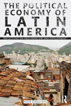 Cover of The Political Economy of Latin America