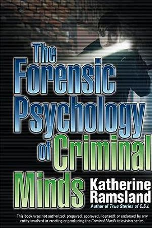 Cover of The Forensic Psychology of Criminal Minds