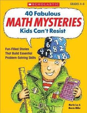 Cover of 40 Fabulous Math Mysteries Kids Can't Resist