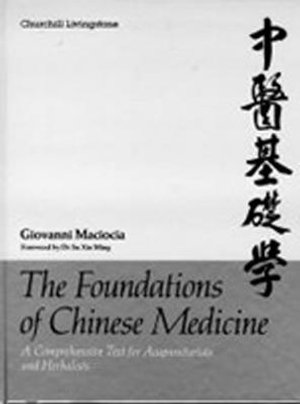 Cover of The Foundations of Chinese Medicine