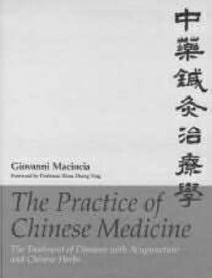 Cover of The Practice of Chinese Medicine