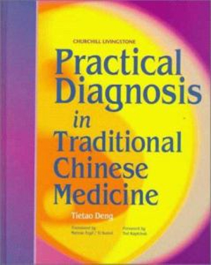 Cover of Practical Diagnosis in Traditional Chinese Medicine