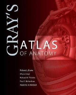 Cover of Gray's Atlas of Anatomy