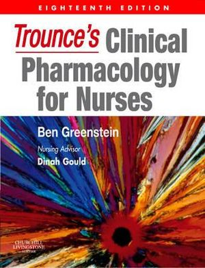 Cover of Trounce's Clinical Pharmacology for Nurses 18E