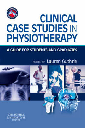 Cover of Clinical Case Studies in Physiotherapy