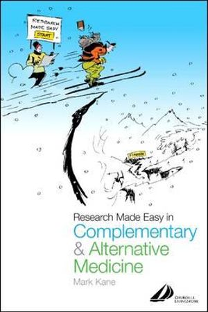 Cover of Research Made Easy in Complimentary and Alternative Medicine