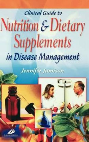 Cover of Clinical Guide to Nutrition and Dietary Supplements in Disease Management
