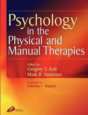 Cover of Psychology in the Physical and Manual Therapies