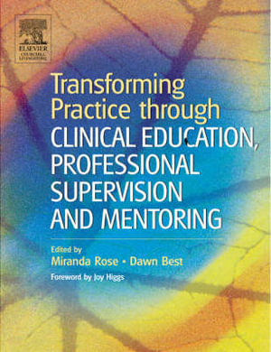 Cover of Transforming Practice Through Clinical Education, Professional  Supervision And Mentoring