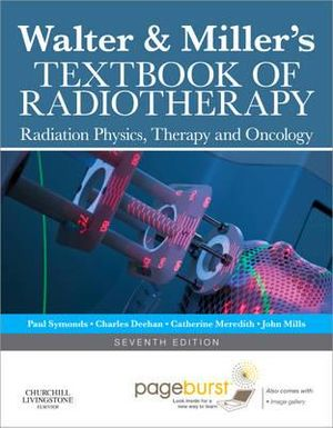 Cover of Walter and Miller's Textbook of Radiotherapy