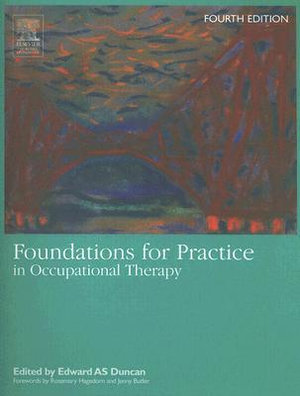 Cover of Foundations for Practice in Occupational Therapy
