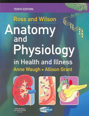 Cover of Ross and Wilson anatomy and physiology in health and illness