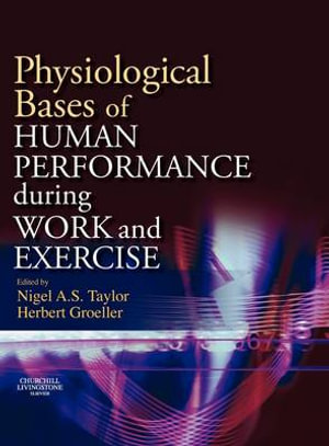 Cover of Physiological Bases of Human Performance During Work and Exercise