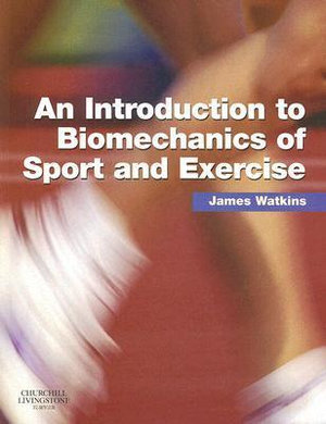 Cover of An Introduction to Biomechanics of Sport and Exercise