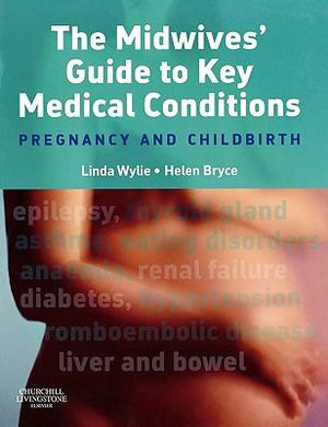 Cover of The Midwives' Guide to Key Medical Conditions