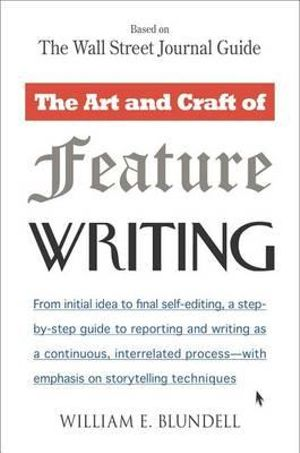 Cover of The Art and Craft of Feature Writing