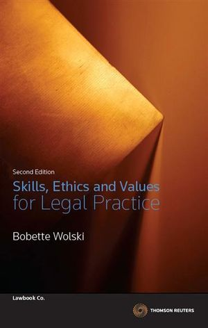 Cover of Skills, Ethics and Values for Legal Practice