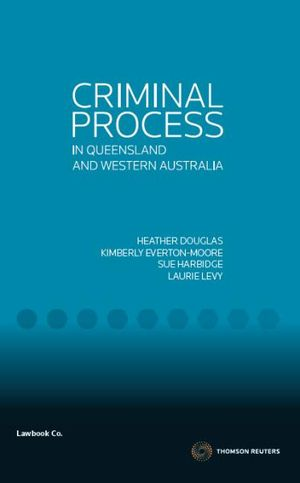 Cover of Criminal Process in Queensland and Western Australia