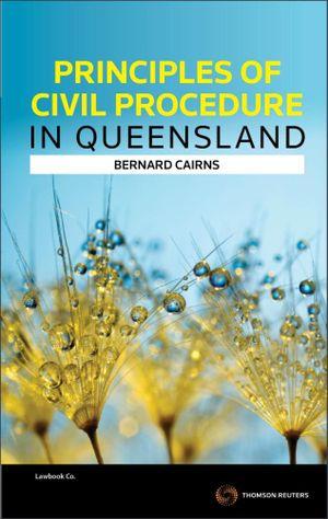 Cover of Principles of Civil Procedure in Queensland