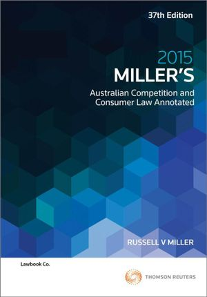 Cover of Miller's Australian Competition and Consumer Law Annotated