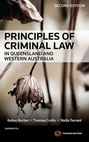 Cover of Principles of Criminal Law in Queensland and Western Australia