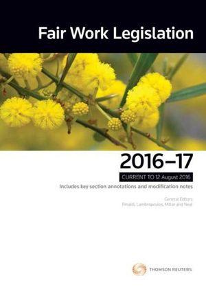 Cover of Fair Work Legislation 2016 - 17