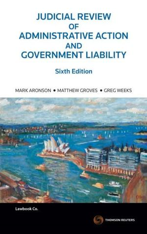 Cover of Judicial Review of Administrative Action and Government Liability