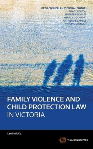 Cover of Family Violence and Child Protection Law in Victoria