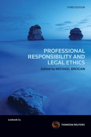 Cover of Professional Responsibility & Legal Ethics - WSU.: to 54; Pages:55 to 108; Pages:109 to 162; Pages:163 to 216; Pages:217 to 270; Pages:271 to 324; Pages:325 to 378; Pages:379 to 432; Pages:433 to 486; Pages:487 to 540; Pages:541 to 594; Pages:595 to 648;