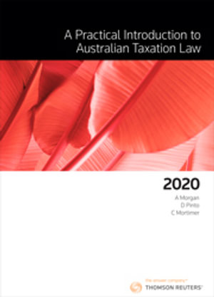 Cover of PRACTICAL INTRODUCTION TO AUSTRALIAN TAXATION LAW 2020