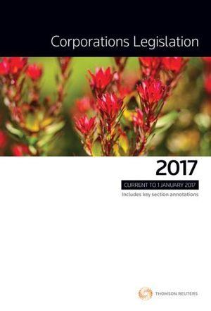 Cover of CORPORATIONS LEGISLATION 2017