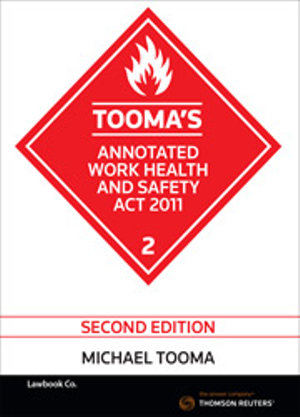 Cover of Tooma's Annotated Work Health and Safety Act 2011