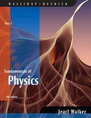 Cover of Fundamentals of Physics 8E Part 1 (Chapters 1-11)