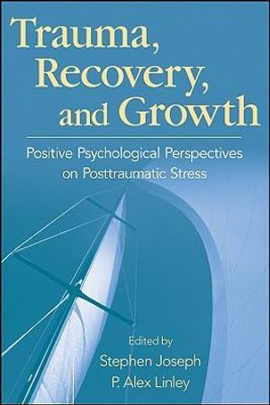 Cover of Trauma, Recovery, and Growth