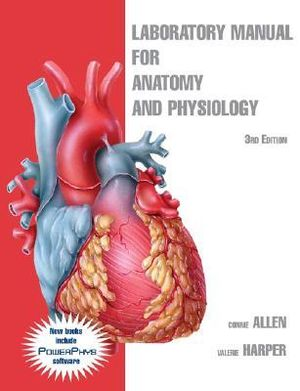 Cover of Anatomy and Physiology Laboratory Manual 3E
