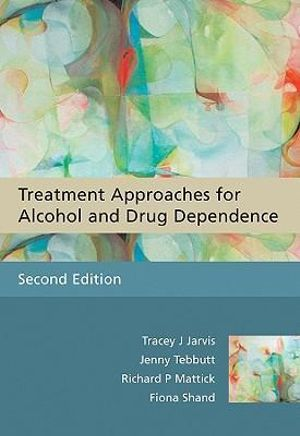 Cover of Treatment approaches for alcohol and drug dependence