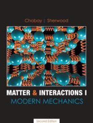 Cover of Matter & Interactions: Modern mechanics
