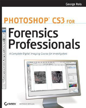 Cover of Photoshop CS3 for Forensics Professionals