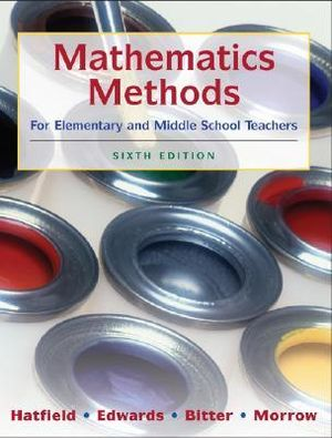 Cover of Mathematics Methods for Elementary and Middle School Teachers