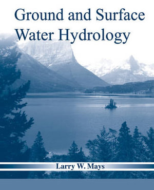 Cover of Ground and Surface Water Hydrology