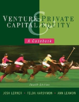 Cover of Venture Capital and Private Equity a Casebook 4E