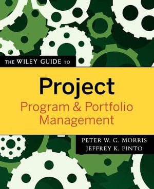 Cover of The Wiley Guide to Project, Program, and Portfolio Management
